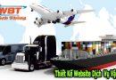 Mỗi tổ chức marketing vận chuyển đều cần phải có thiết kế website dịch vụ vận chuyển, vận tải